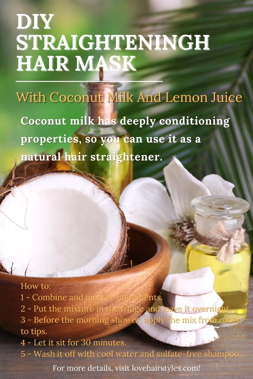 DIY: Straightening Mask With Coconut Milk And Lemon Juice