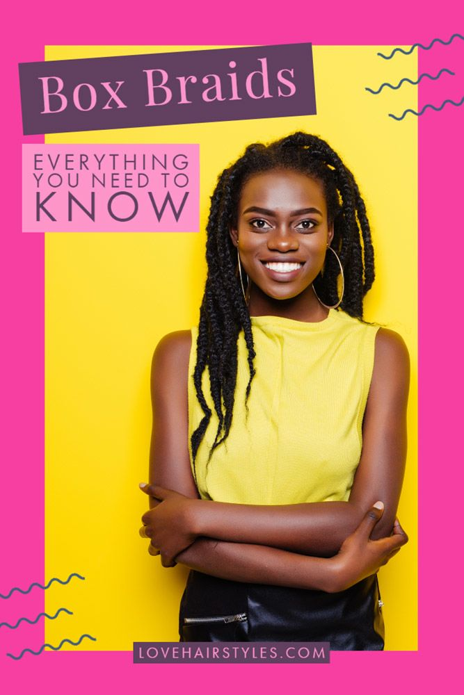 Things You Need To Know About Box Braids
