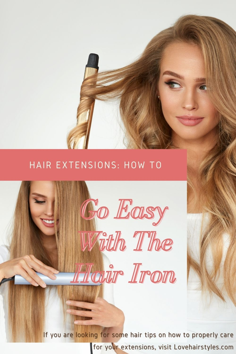 Go Easy With The Flat Iron With Hair Extensions