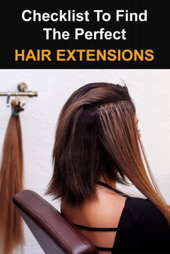 Checklist To Find The Perfect Hair Extensions For You #hairextensions