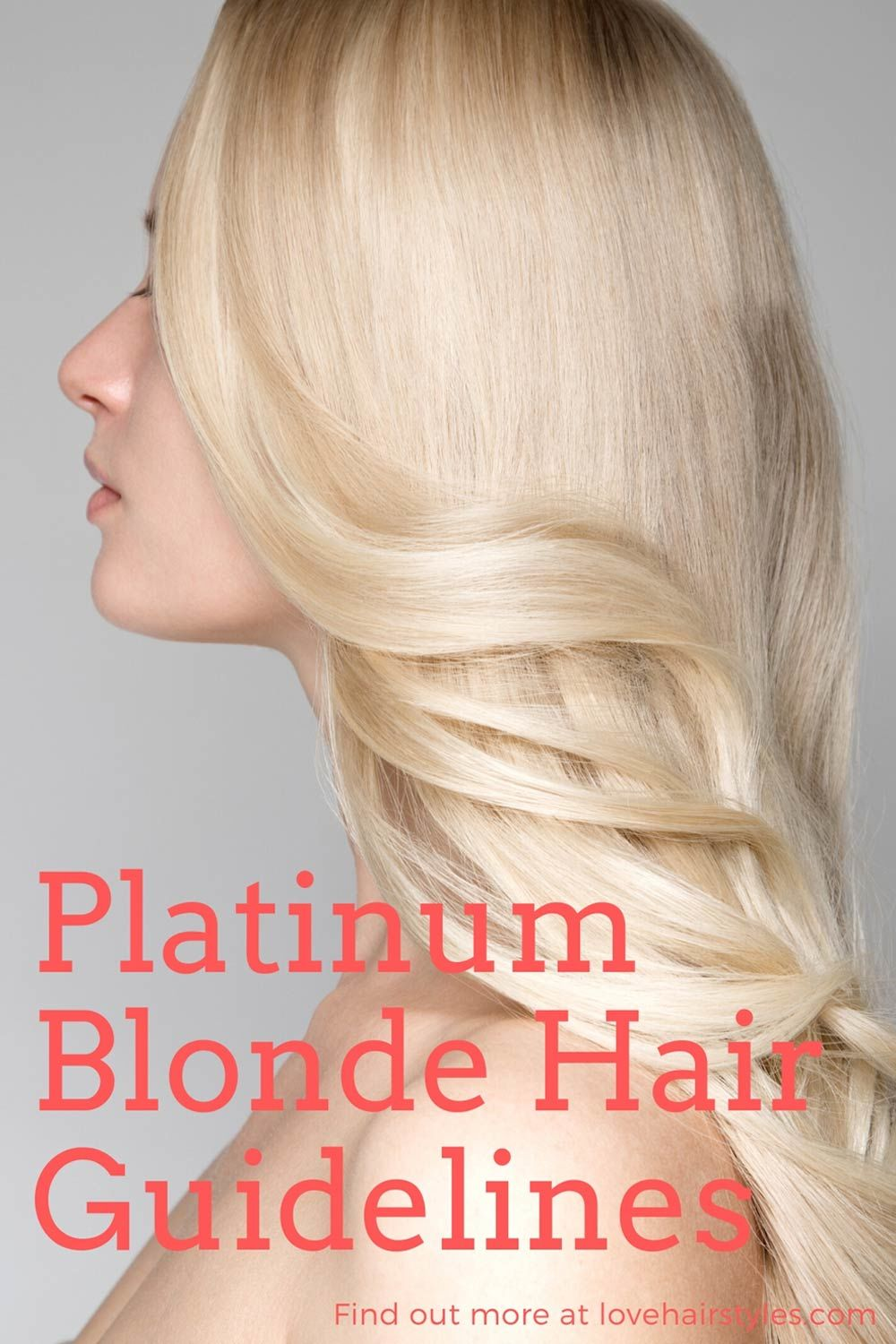 Platinum Blonde Hair Guidelines