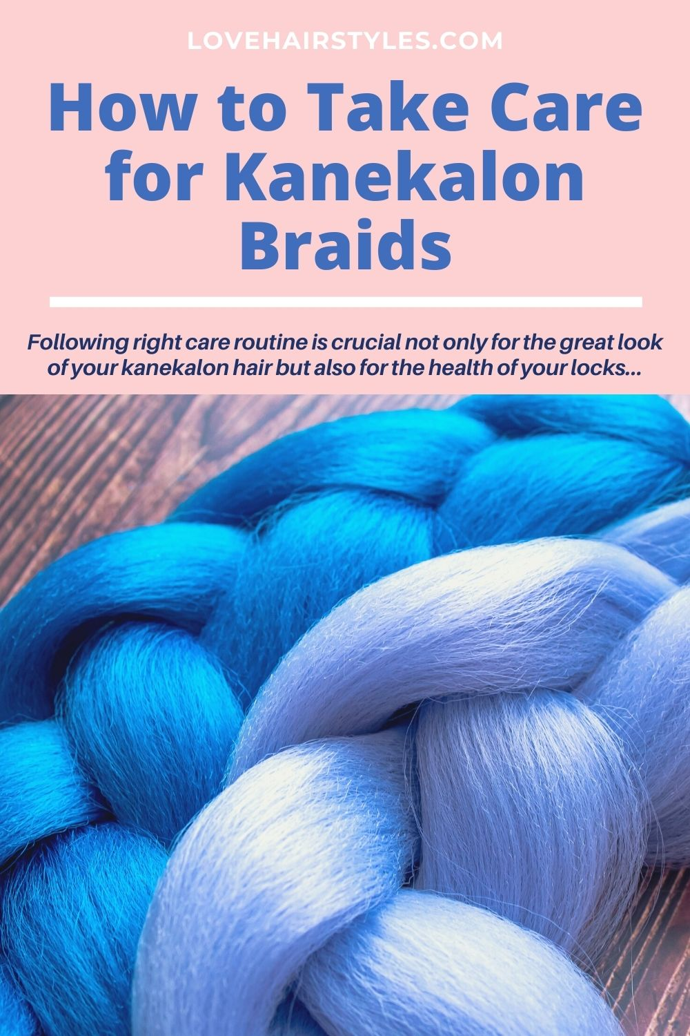 How to Take Care for Kanekalon Braids