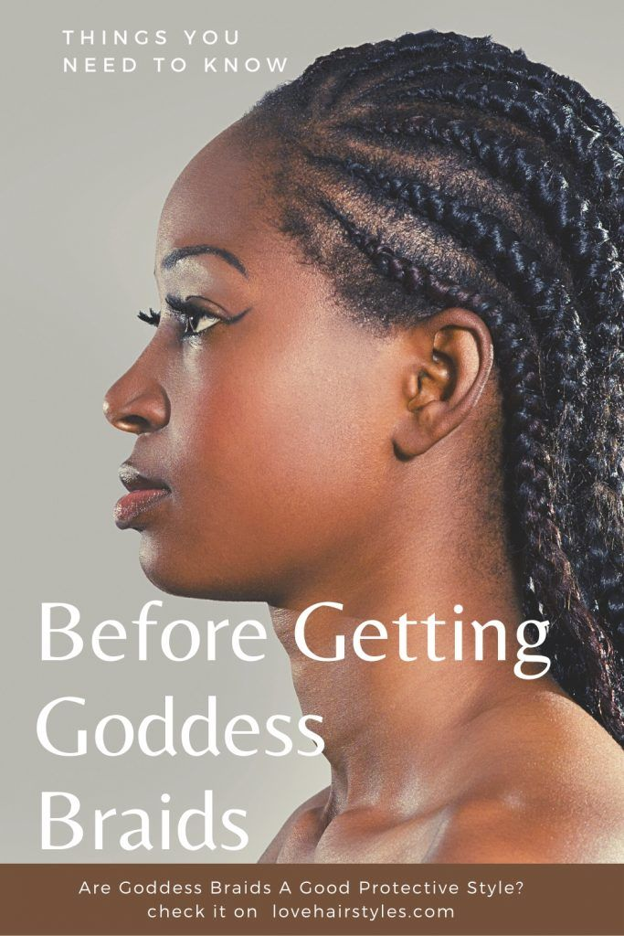 Before Getting Goddess Braids Tips