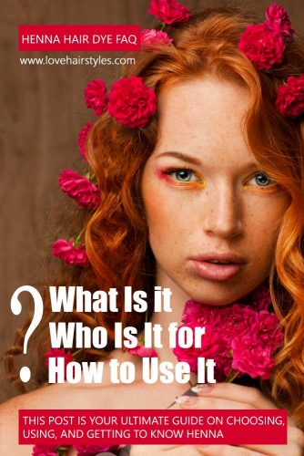 What Is Henna Hair Dye, Who Is It for, and How to Use It?