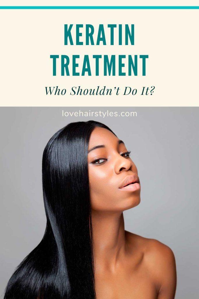 Keratin Treatment: Who Shouldn't Do It?