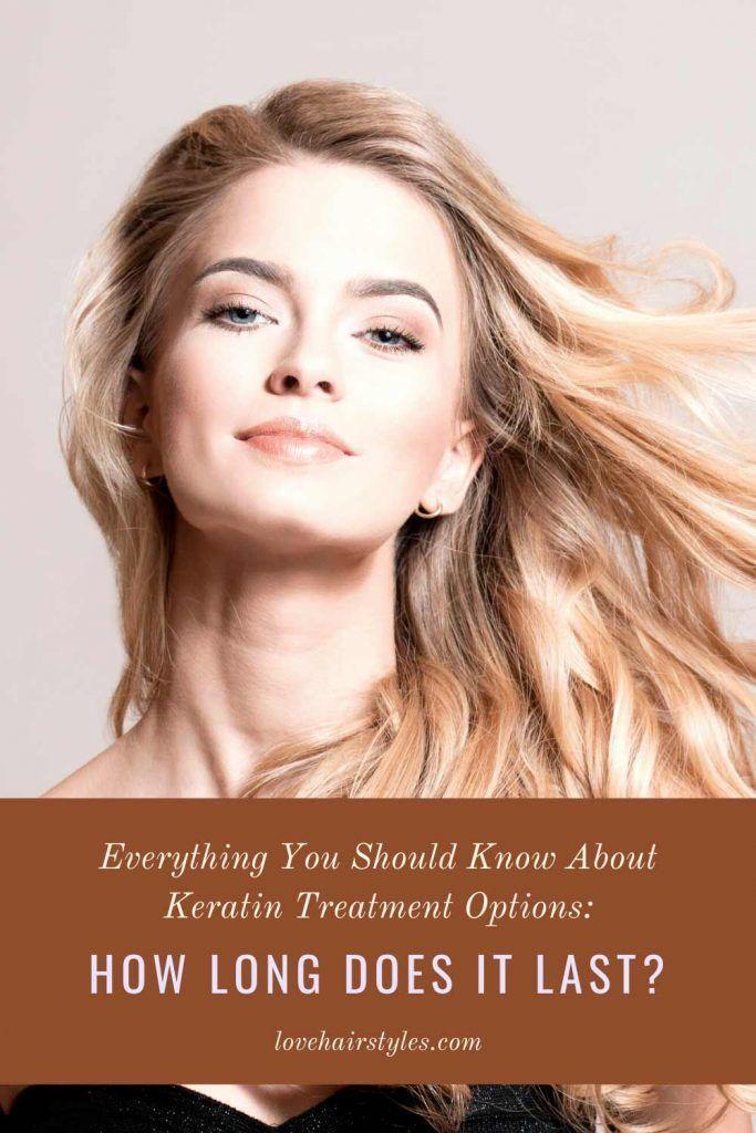 Keratin Treatment: How Long Does It Last?