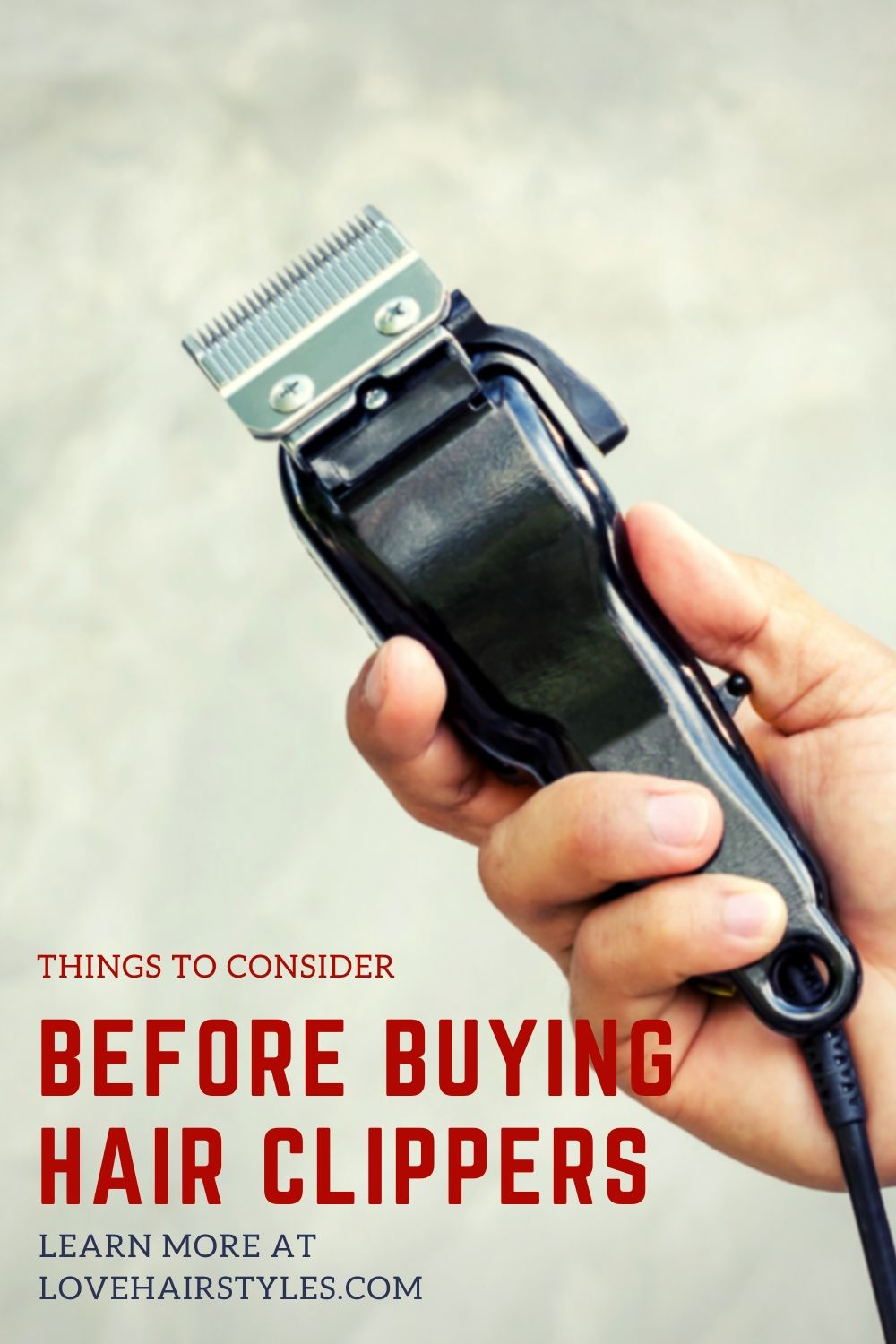 Things to Consider When Buying Hair Clippers