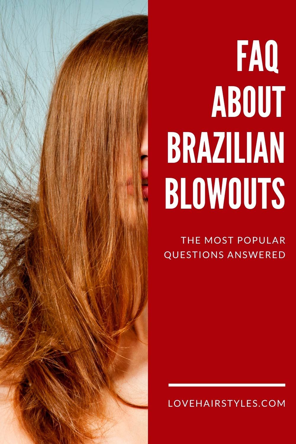 FAQ About Brazilian Blowouts