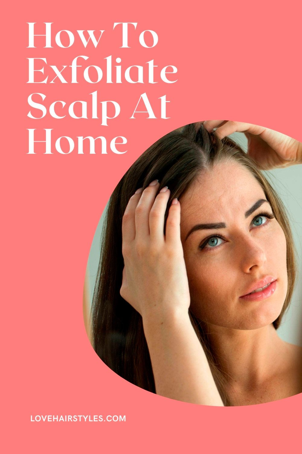 How To Exfoliate Scalp At Home Without Damaging Hair: Recipes