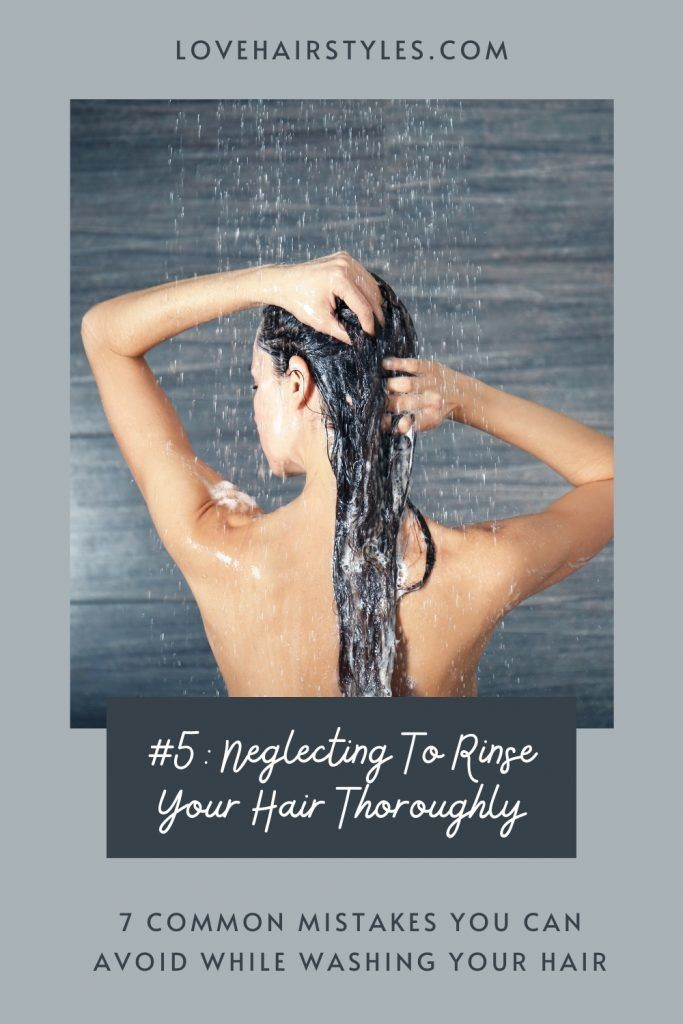 Neglecting To Rinse Your Hair Thoroughly