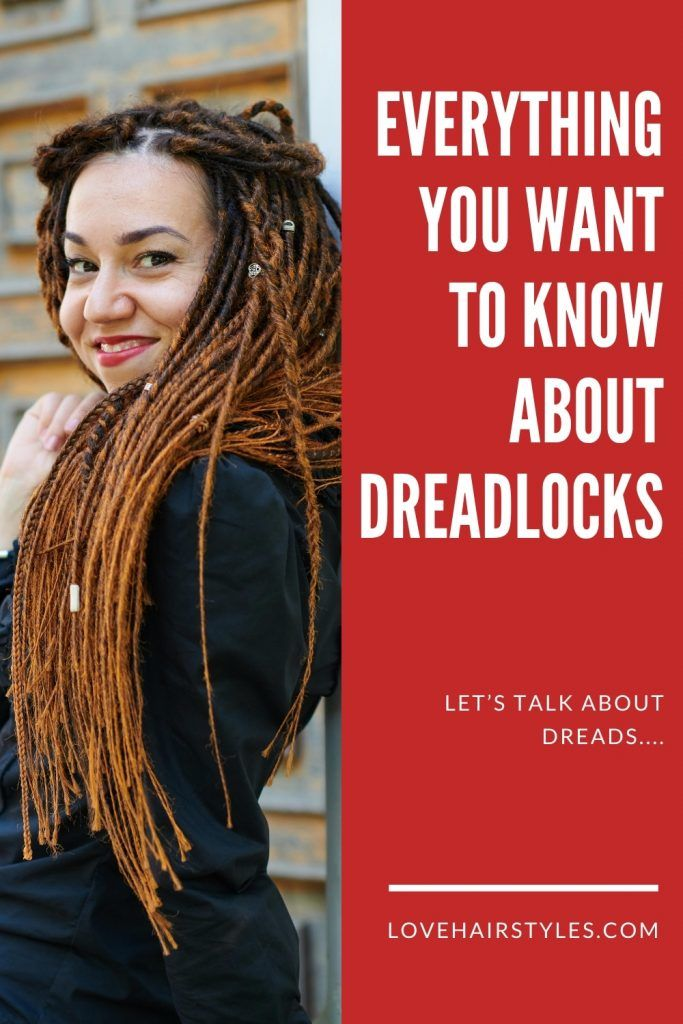 Everything You Want To Know About Dreadlocks