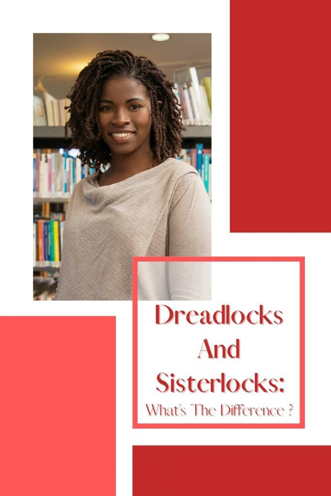 What's The Difference Between Dreadlocks And Sisterlocks?