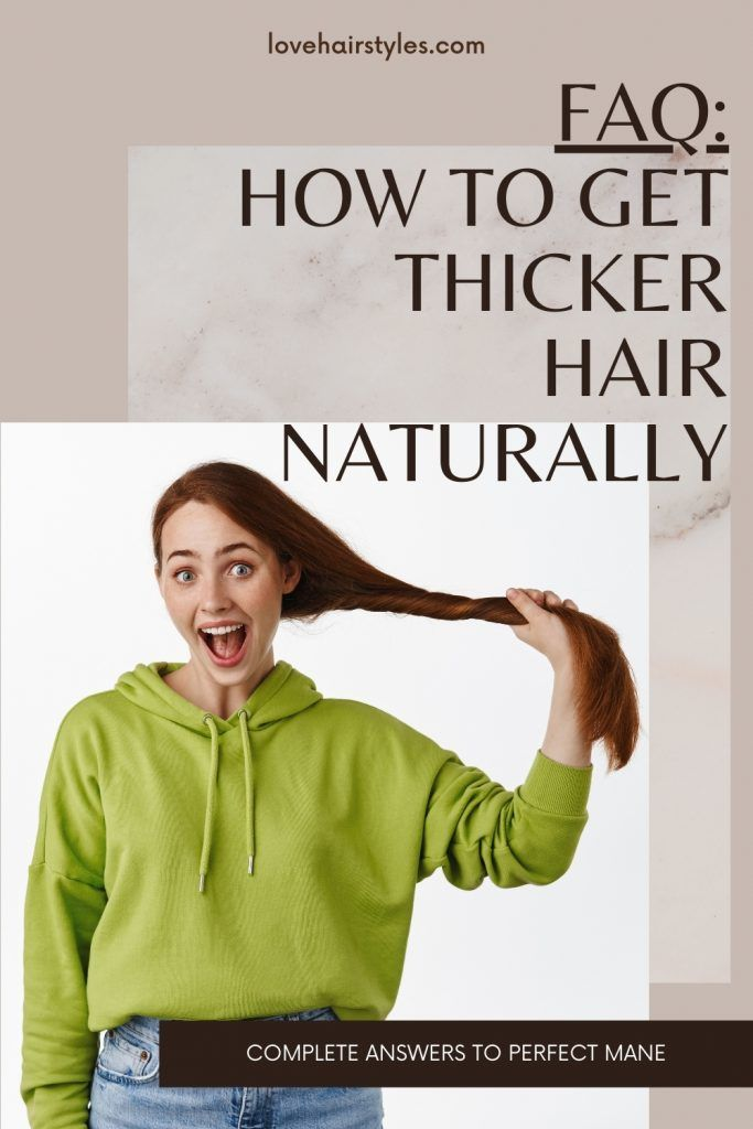 FAQ: How to Get Thicker Hair