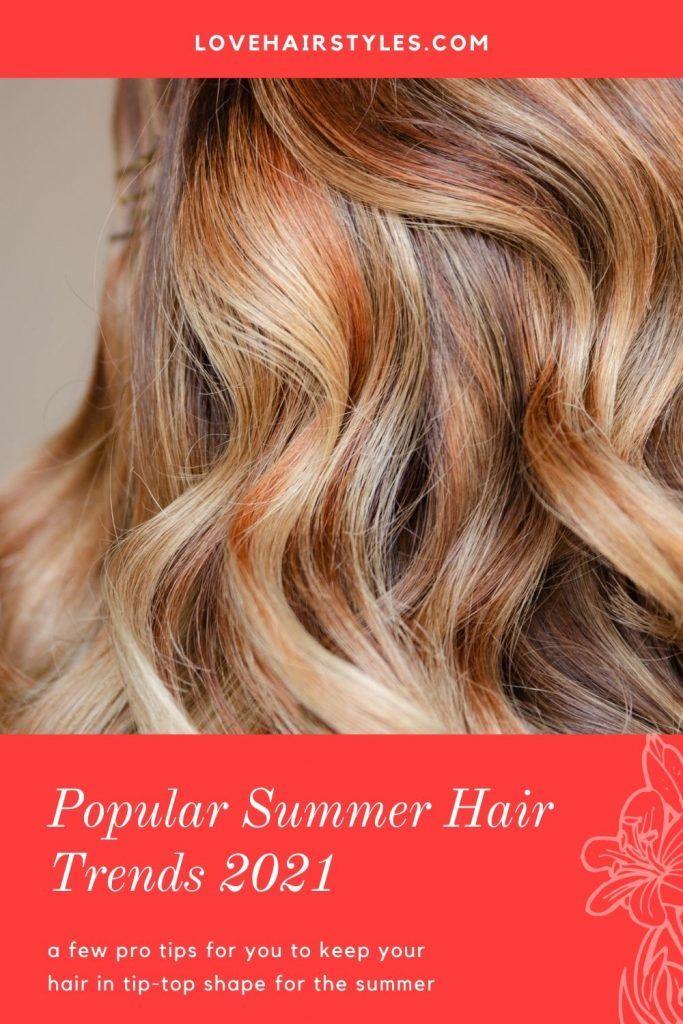 Summer Hair Trends Pro Tips