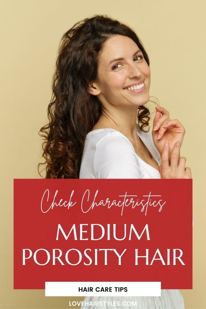 Medium Porosity Hair: The characteristics & Hair Care Tips