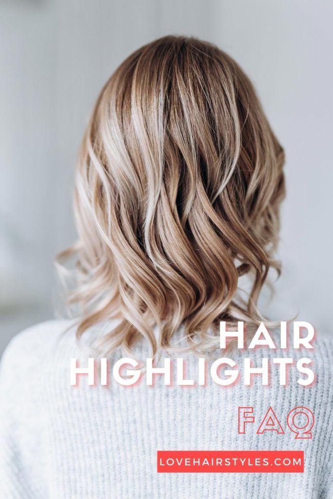 FAQ: Hair Highlights