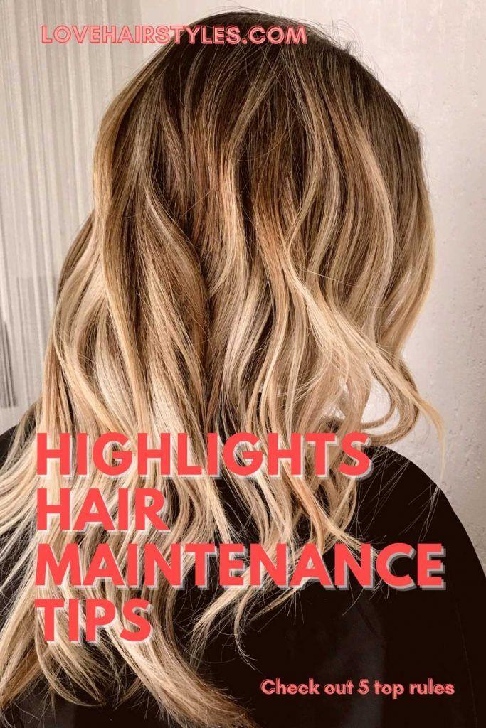 Highlights Hair Maintenance Tips