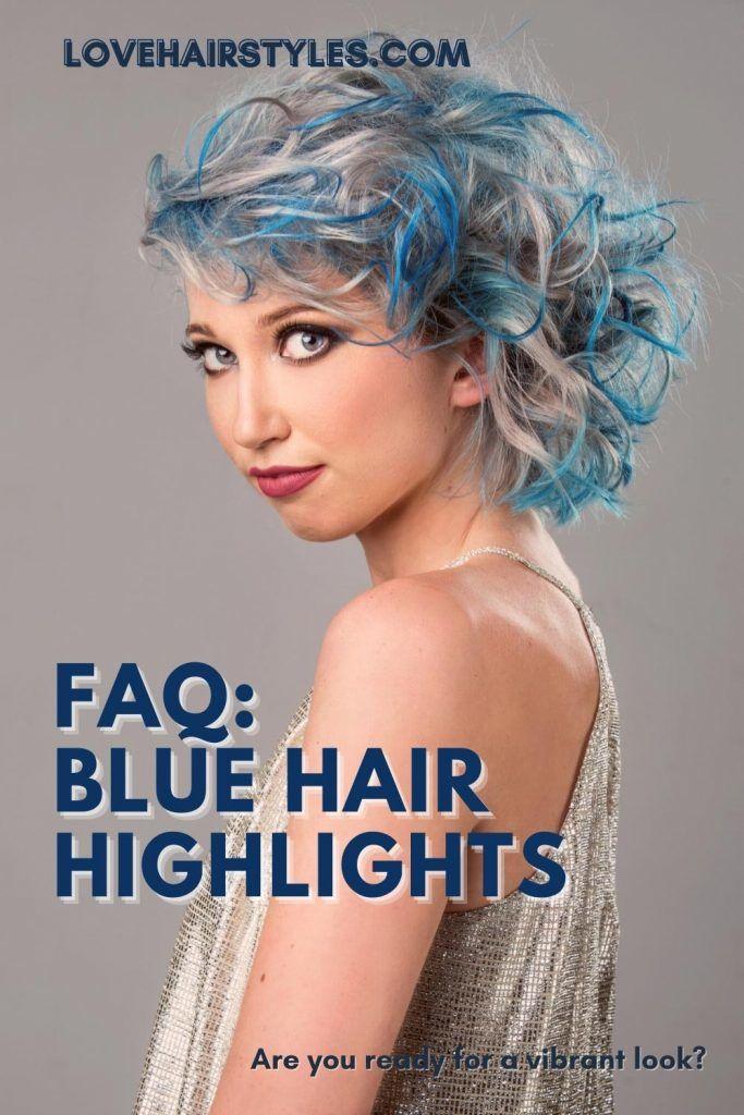 FAQ: Blue Hair Highlights