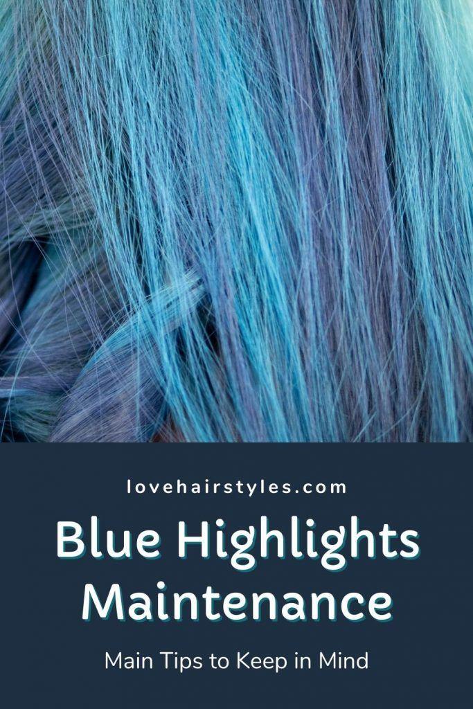 Blue Hair Highlights Maintenance