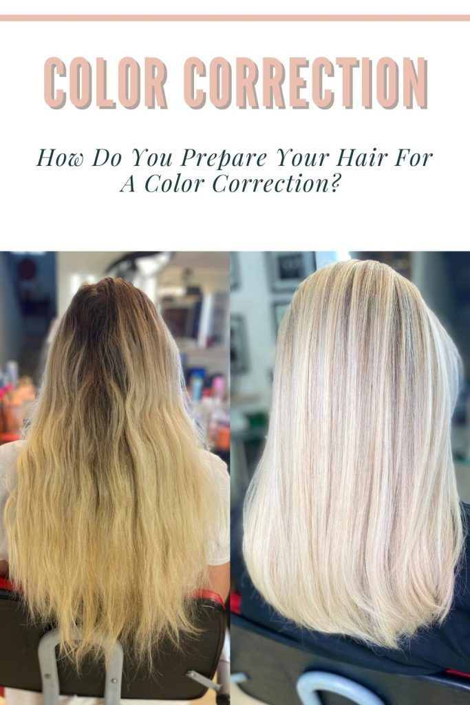How Do You Prepare Your Hair For A Color Correction?