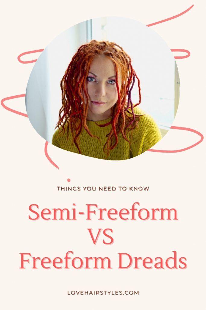Semi-freeform VS Freeform Dreads